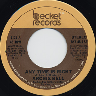 Archie Bell / Any Time Is Right c/w Without You
