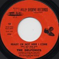 Delfonics / Ready Or Not Here I Come c/w Somebody Loves You