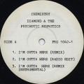 Diamond & The Psychotic Neurotics / I'm Outta Here (Remix)