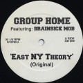 Group Home featuring Brainsick Mob / East NY Theory