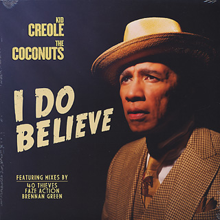 Kid Creole & Coconuts / I Do Believe