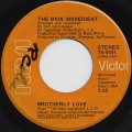 Main Ingredient / Brotherly Love c/w I'm So Proud