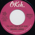 Major Lance / You Don't Want Me No More c/w Don't Fight It