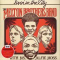 Melton Brothers Band with Ms Alfie Moss / Livin' In the City