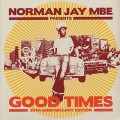 Norman Jay MBE pres. / Good Times 30th Anniversary Edition