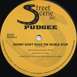 Pudgee / Money Don't Make The World Stop