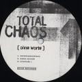 Total Chaos / Ohne Worte