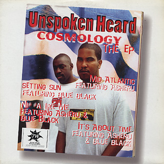 Unspoken Heard / Cosmology The EP