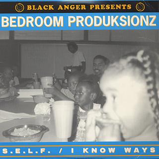 Bedroom Produksionz / S.E.L.F
