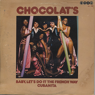 Chocolat's / Baby, Let's Do It The French Way Cubanita
