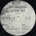 Cro-Magnon / Joints EP 1