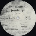 Cro-Magnon / Joints EP 2