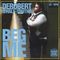 Derobert & The Half-Truths / Beg Me EP