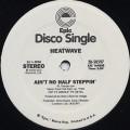 Heatwave / Ain't No Half Steppin'