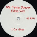 NG / Flying Saucer Edits Vol.1