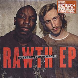 Nottz Raw x Asher Roth / Rawth EP (+ Instrumental DL Card)