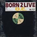 O.C. / Born 2 Live