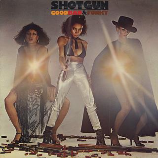 Shotgun / Good Bad & Funky