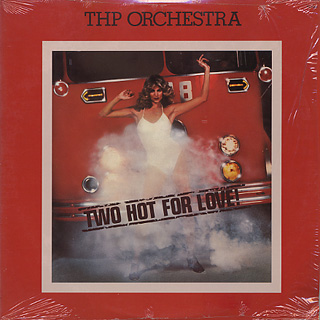 THP Orchestra / Two Hot For Love!
