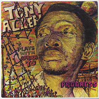 Tony Allen Plays With Afrika 70 / Progress front