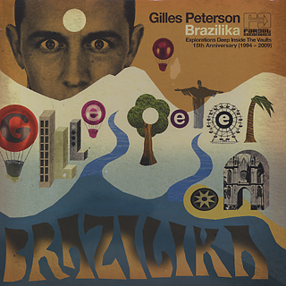V.A / Gilles Peterson Presents Brazillika front