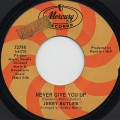 Jerry Butler / Never Give You Up c/w Beside You