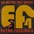 DJ Mitsu The Beats / Extra Feeding 4