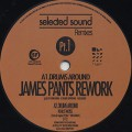 James Pants / Tom Noble / Selected Sound Remixes