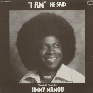 Jimmy Mamou / I Am He Said front