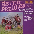 Jr. & The Preludes / S.T.