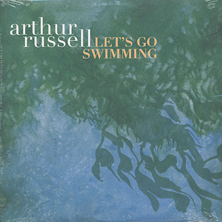 Arthur Russell / Let's Go Swimming