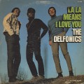 Delfonics / La La Means I Love You