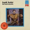 Frank Foster / The Loud Minority