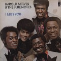 Harold Melvin & The Blue Notes / I Miss You