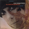 Lou Donaldson / Alligator Bogaloo