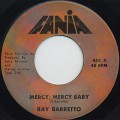 Ray Barretto / Mercy, Mercy Baby c/w Soul Drummers