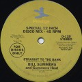 Bill Summers and Summer Heat / Straight To The Bank