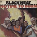 Black Heat / No Time To Burn