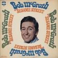 Bob McGrath / Bob McGrath From Sesame Street