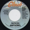 Bobby Caldwell / Open Your Eyes c/w Coming Down From Love