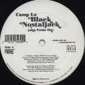 Camp Lo / Black Nostaljack (aka Come On)