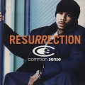 Common / Resurrection