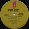 Dexter Wansel / I'll Never Forget(My Favorite Disco) c/w It's Been Cool