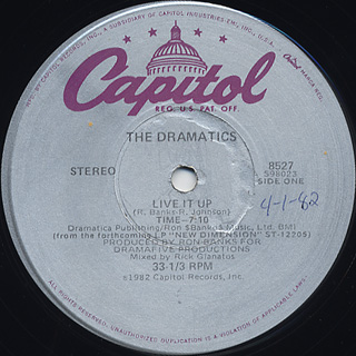 Dramatics / Live It Up c/w Live It Up / She's My Kind Of Girl