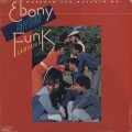 Ebony Rhythm Funk Campaign / Watchin' You Watchin' Me