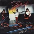 Jones Girls / On Target