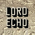 Lord Echo / Melodies (CD)
