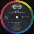 Maze featuring Frankie Beverly / I Wanna Be With You