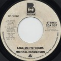 Michael Henderson / Take Me I'm Yours