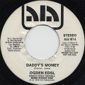 Ogden Edsl / Daddy's Money
